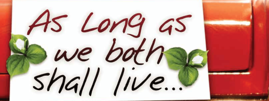 As Long as we Both Shall Live…